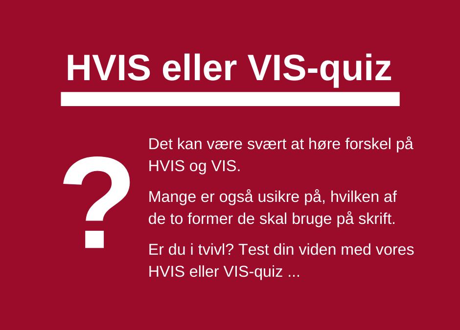 HVIS eller VIS-quiz